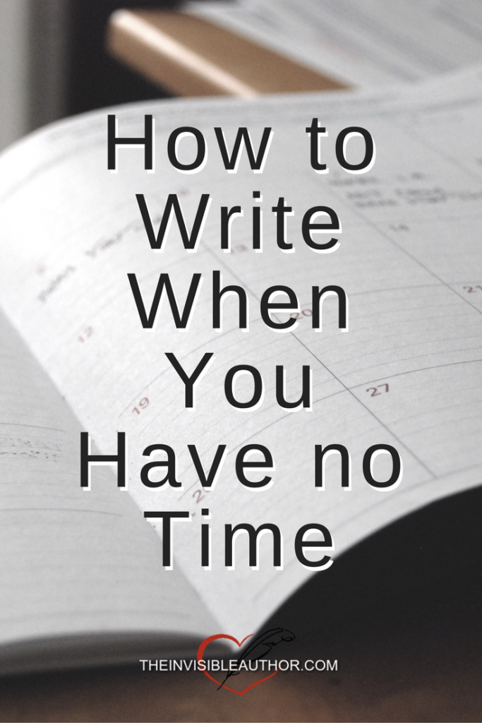 How to Write When You Don't Have Time to Write