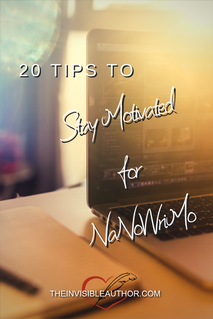 20 Tips to stay motivated for NaNoWriMo