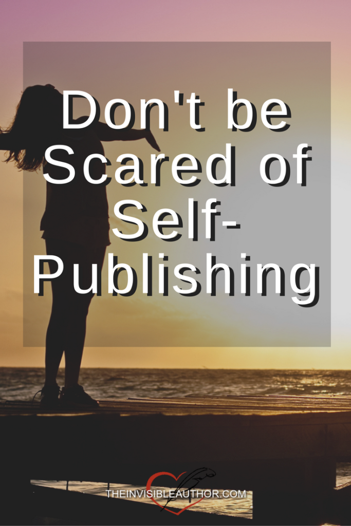 Don't be Scared of Self-Publishing
