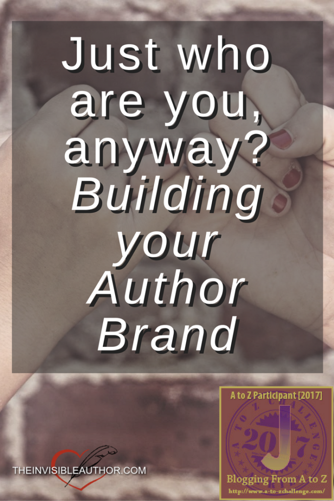 Just who are you anyway? Building your author brand.