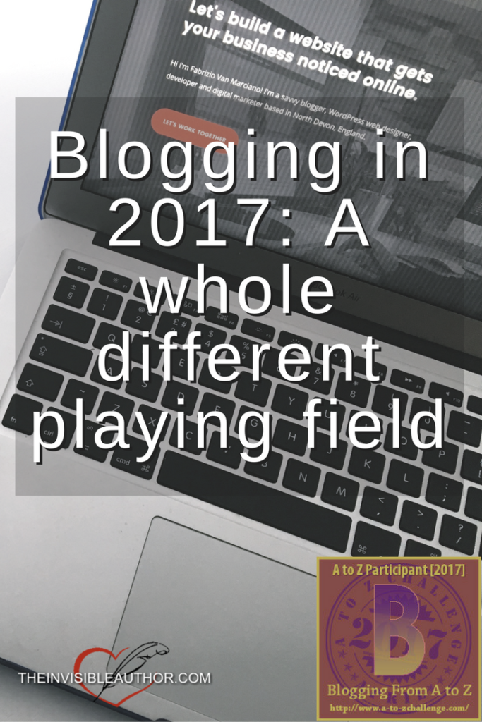 Blogging in 2017: A whole different playing field