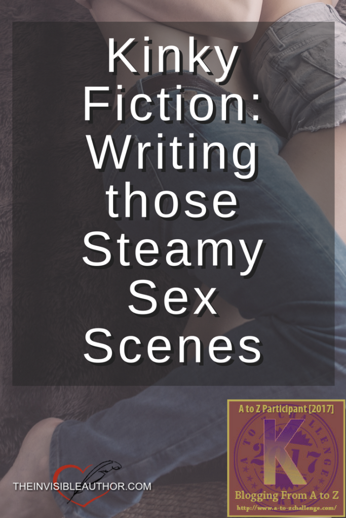 Kinky Fiction Writing those Steamy Sex Scenes