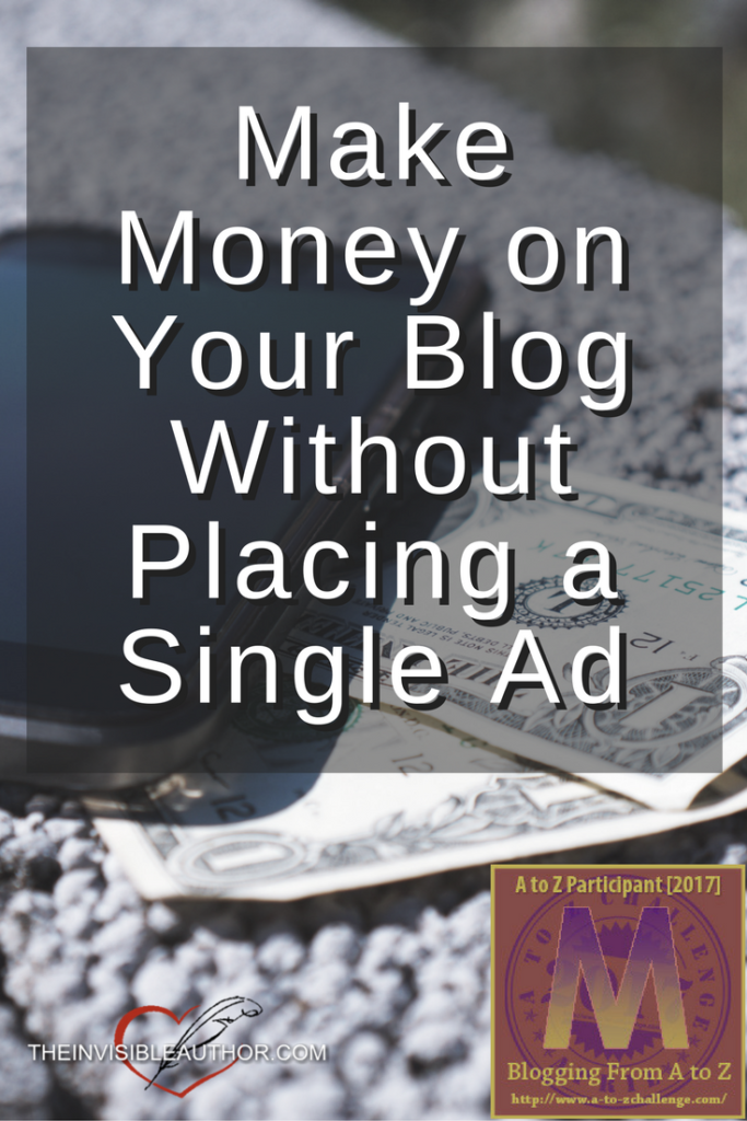 Make Money on Your Blog Without Placing a Single Ad
