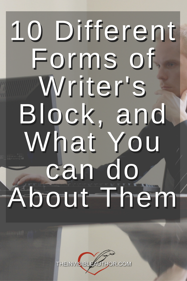 10 Different Forms of Writer's Block, and What You can do About Them