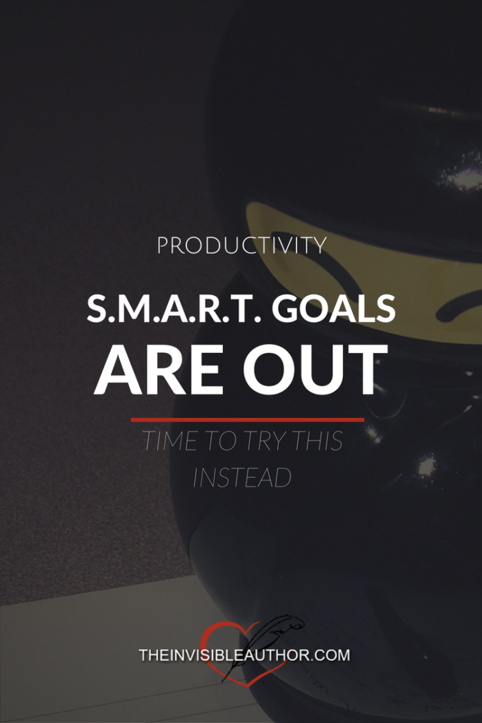 SMART Goals are out